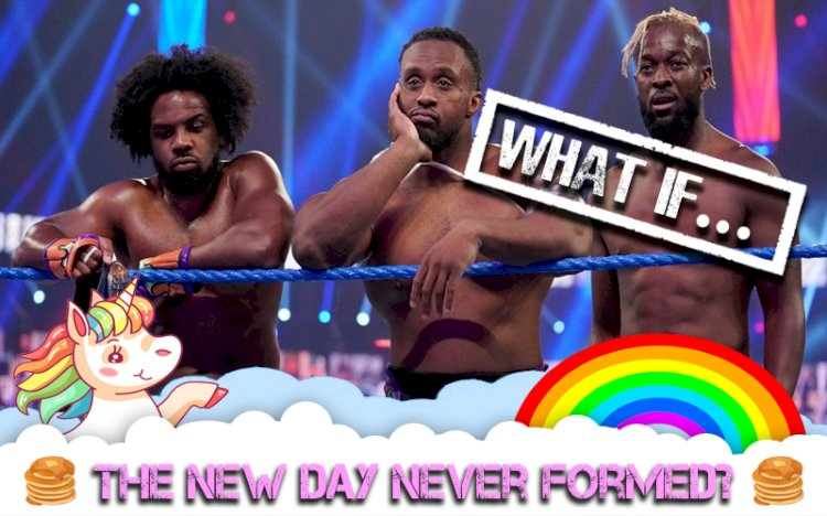 What If..... The New Day Had Never Formed?