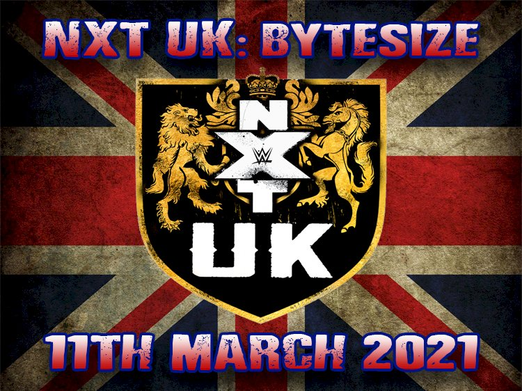NXTUK Bytesize : 11th March 2021