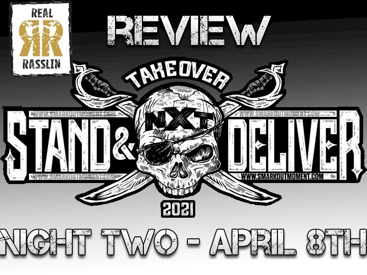 NXT Takeover Stand & Deliver Night Two