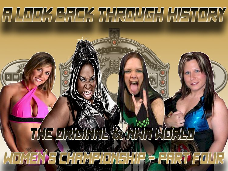 A look back through history: The Original & NWA World Women's Championship, Part Four