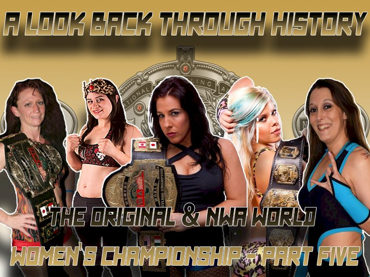 A look back through history: The Original & NWA World Women's Championship, Part Five