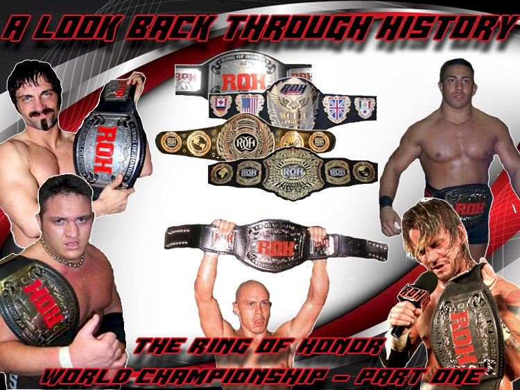 A look back through History: The Ring of Honor World Championship - Part One