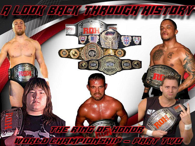 A look back through history: The Ring of Honor World Championship - Part Two