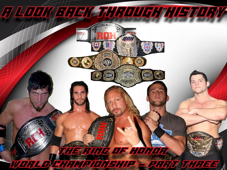 A look back through history: The Ring of Honor World Championship - Part Three