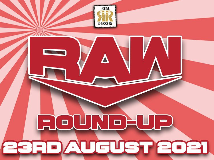 Raw Round-Up 23rd August