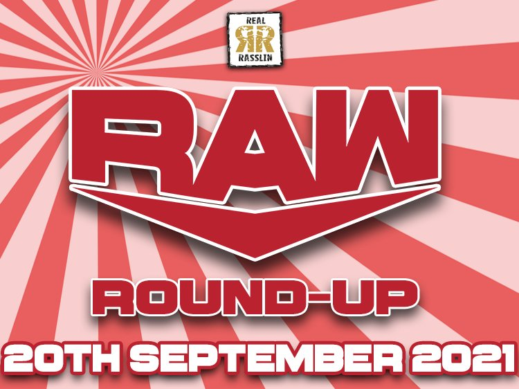 Raw Round-Up 20th September